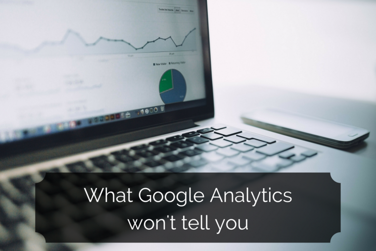 What_google_analytics_won't_tell_you