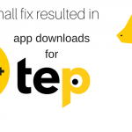 How a small fix resulted in 20k+ app downloads for tep
