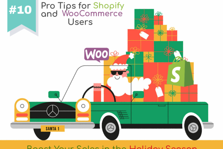 pro tips for Shopify and WooCommerce users in the holiday season