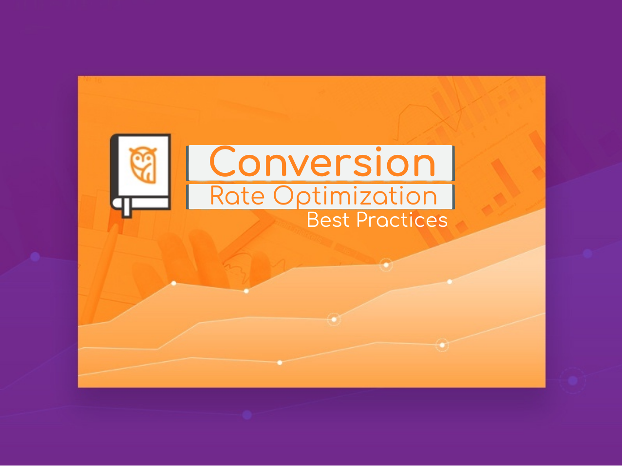 conversionr ate optimization best practices