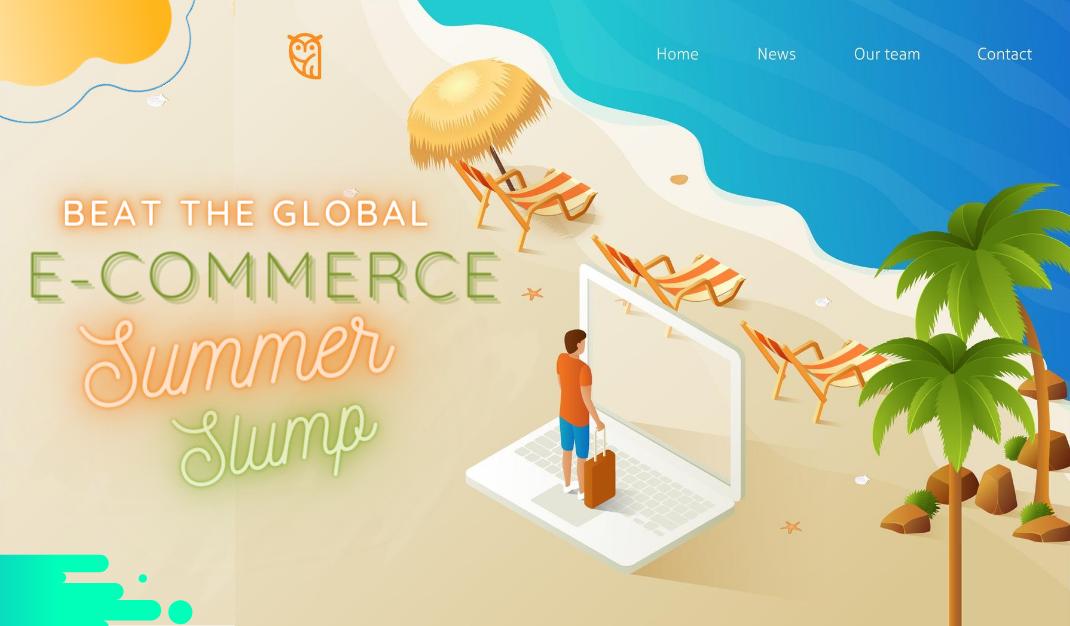 beat the e-commerce summer slump